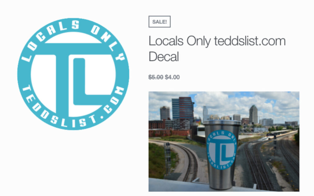 Get your decal and show you support Locals Only! teddslist.com raleigh nc